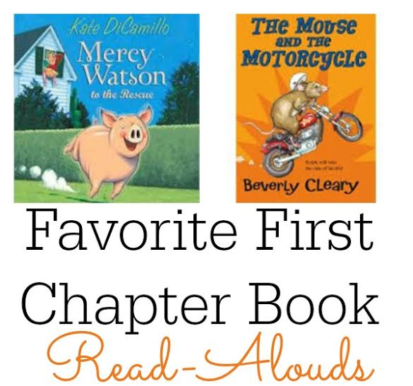 Favorite First Chapter Book Read-Alouds for Young Children