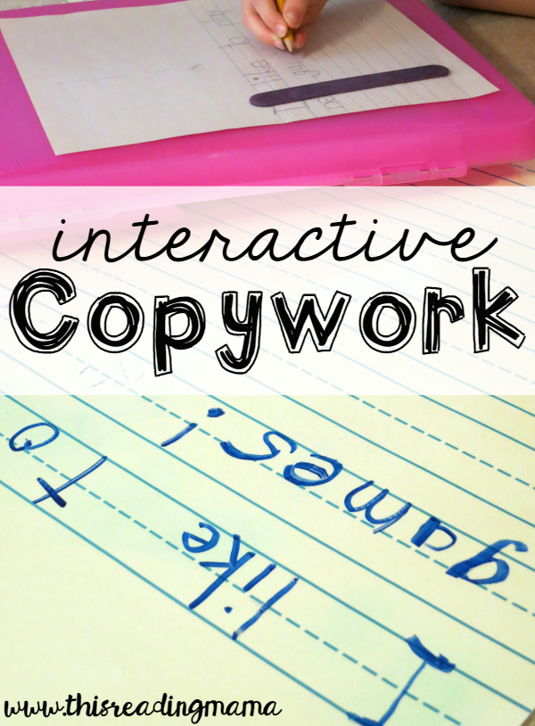 Interactive Copywork - a highly effective way to teach SO many writing skills
