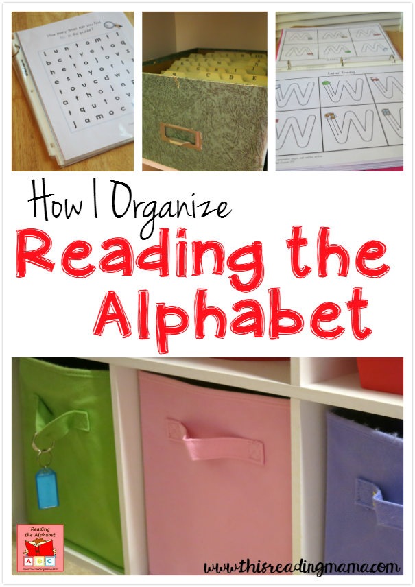 How I Organize Reading the Alphabet | This Reading Mama