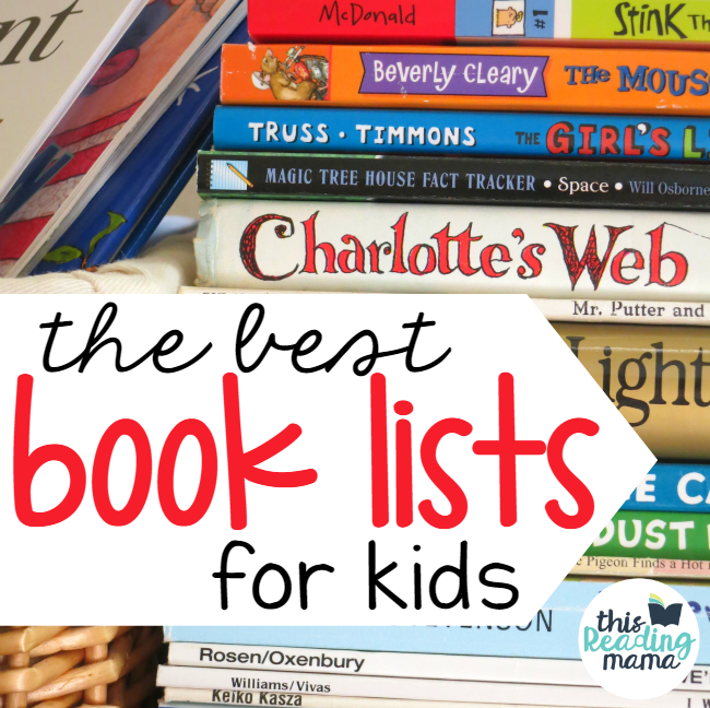 The Best Book Lists for Kids and Teachers from This Reading Mama