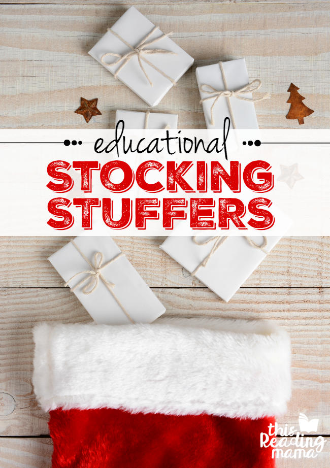 Educational Stocking Stuffer Ideas for Kids from This Reading Mama