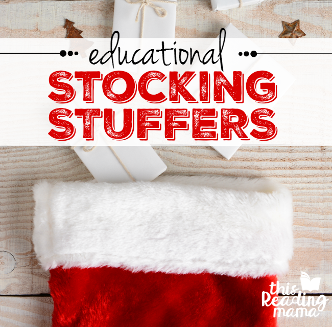 Educational Stocking Stuffers for Kids - This Reading Mama