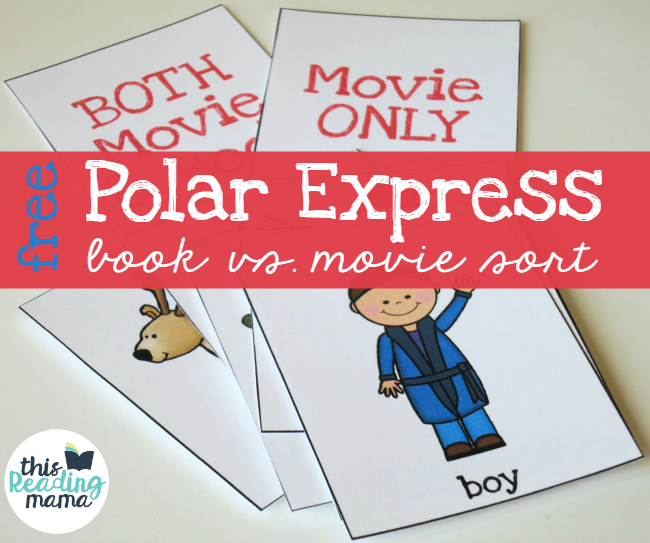 FREE Polar Express Comprehension Sort comparing book and movie - This Reading Mama
