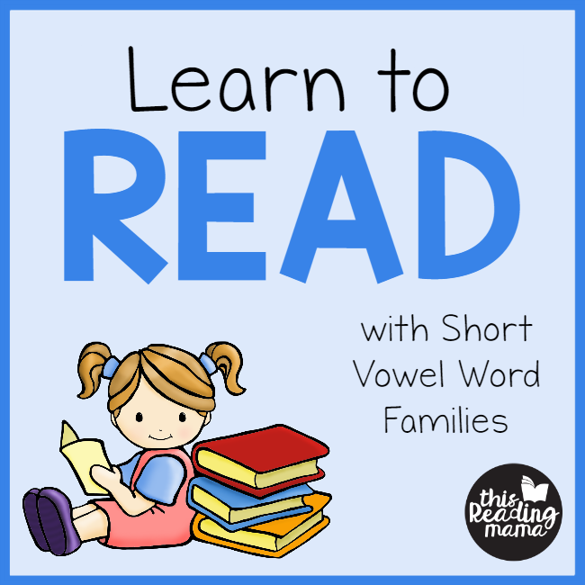Learn to Read with Short Vowel Word Families