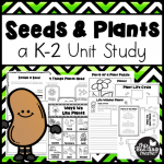 Seeds and Plants Unit Study for K-2 from This Reading Mama