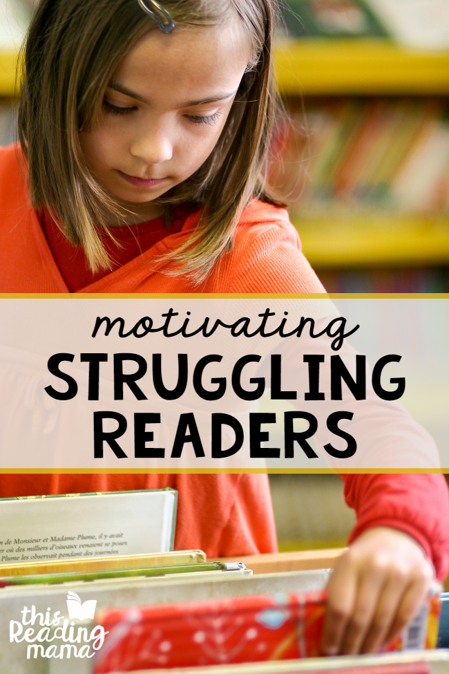 Motivating Struggling Readers - This Reading Mama