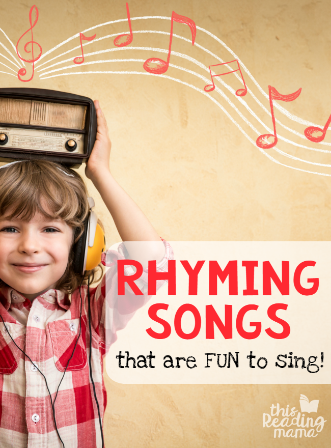 Rhyming Songs that are FUN to sing - This Reading Mama