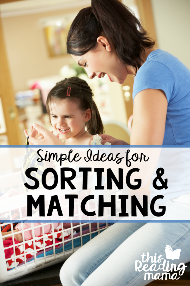 Simple Ideas for Sorting and Matching - This Reading Mama