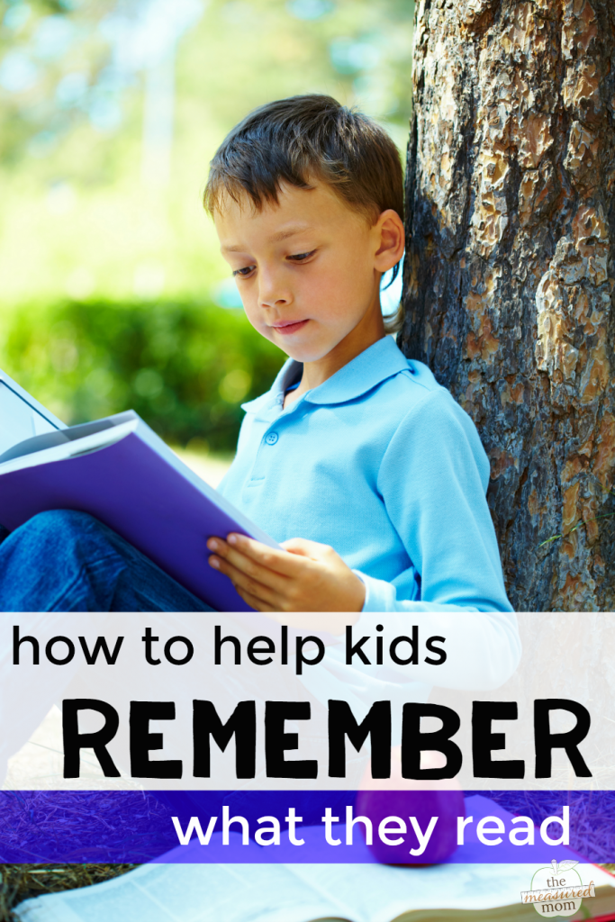 how to help kids remember what they read