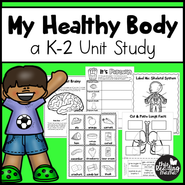 My Healthy Body Unit Study for K-2 Learners - This Reading Mama