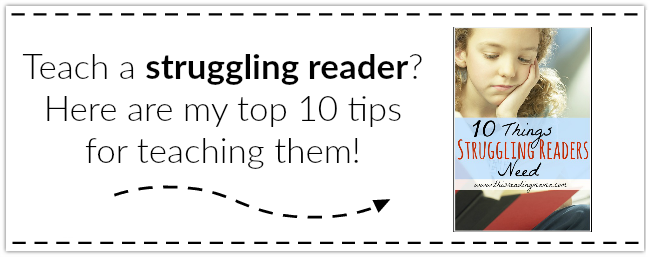 Top 10 Tips for Teaching Struggling Readers ~ This Reading Mama