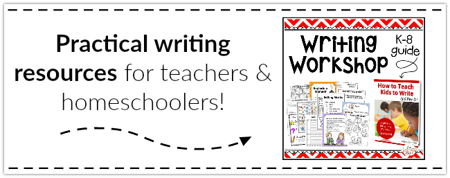 How to Teach Kids to Write ~ Practical Resources for Teachers and Homeschoolers ~ from The Measured Mom