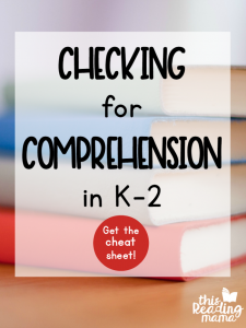 Checking Comprehension in K-2