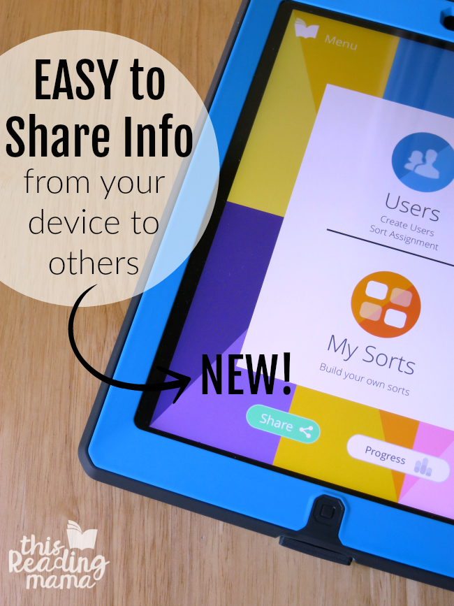 Easy to Share Info from Your Device to Others - NEW for Alphabetic Spellers App - This Reading Mama