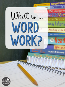 What is Word Work?