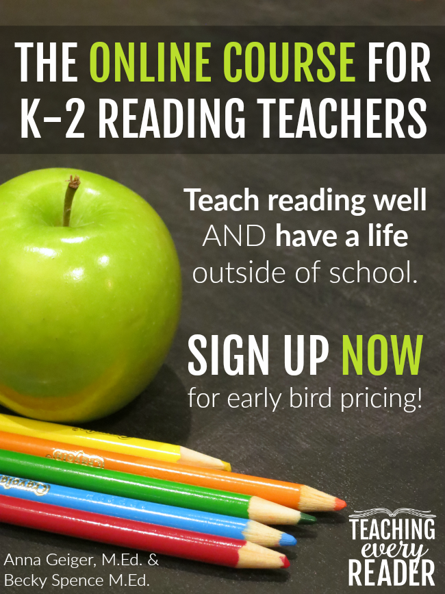 Teaching Every Reader Online Course - Get Early Bird Pricing!!