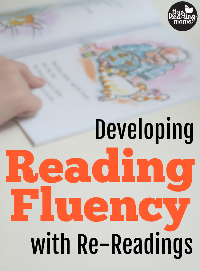 Develop Reading Fluency with Re-Readings - This Reading Mama