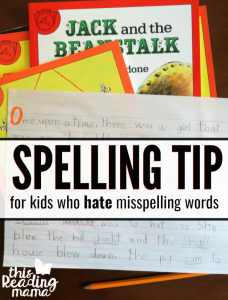 Spelling Tip for Kids Who Hate Misspelling Words