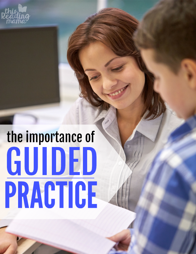 The Importance of Guided Practice - This Reading Mama