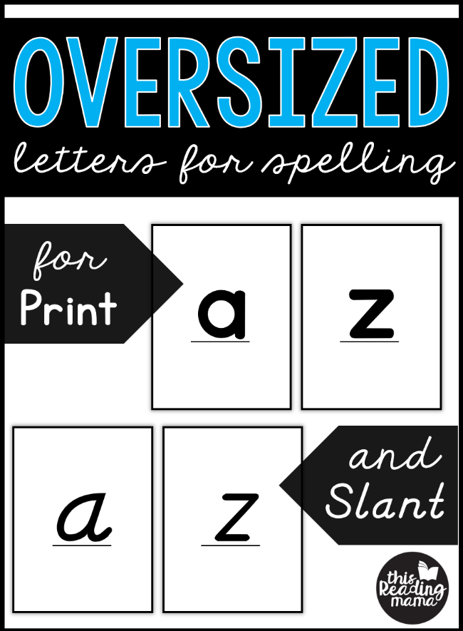 Oversized Letter Cards for Spelling - Print and Slant - This Reading Mama