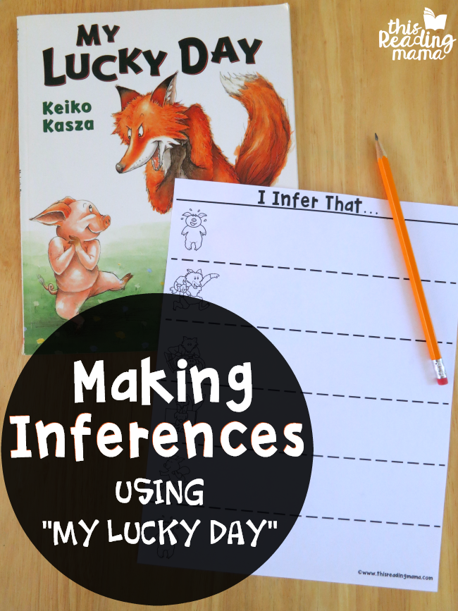 "Making Inferences using ""My Lucky Day"""