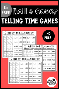 No Prep Telling Time Games: Roll & Cover