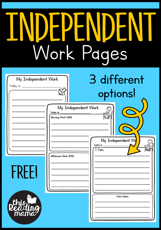 Printable Independent Work Pages - 3 different options! -This Reading Mama