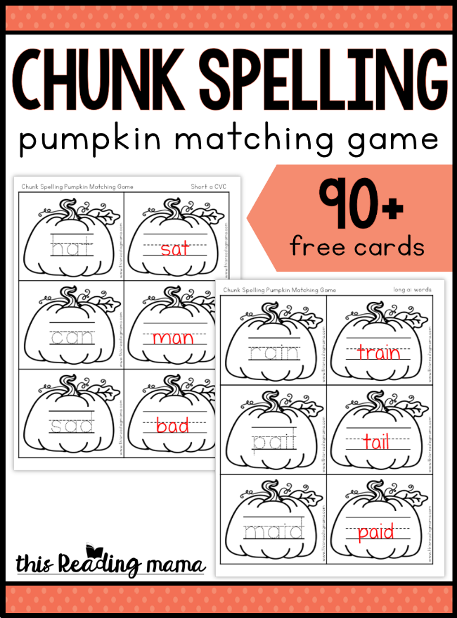 Chunk Spelling Pumpkin Game - with 90+ FREE cards! - This Reading Mama