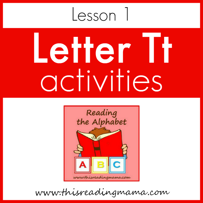 Reading the Alphabet - Lesson Tt - This Reading Mama