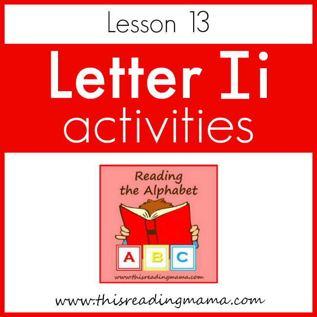 Reading the Alphabet Letter I - This Reading Mama