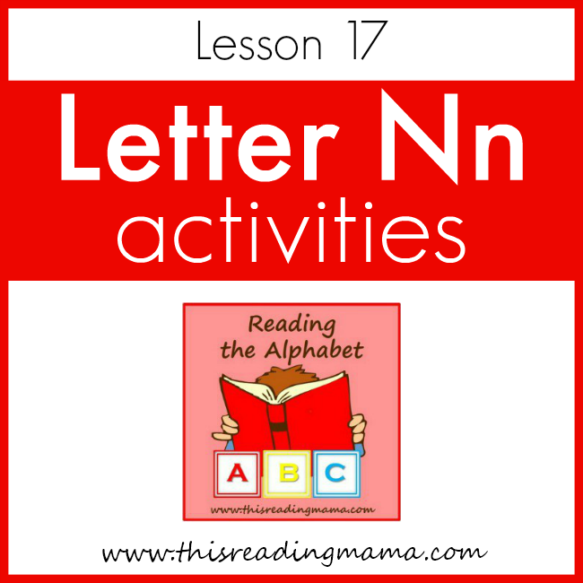 Reading the Alphabet Letter N - This Reading Mama