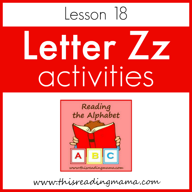 Reading the Alphabet Letter Z - This Reading Mama