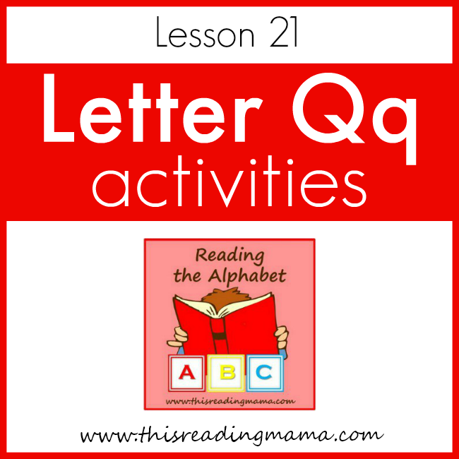 Reading the Alphabet Letter Q - This Reading Mama