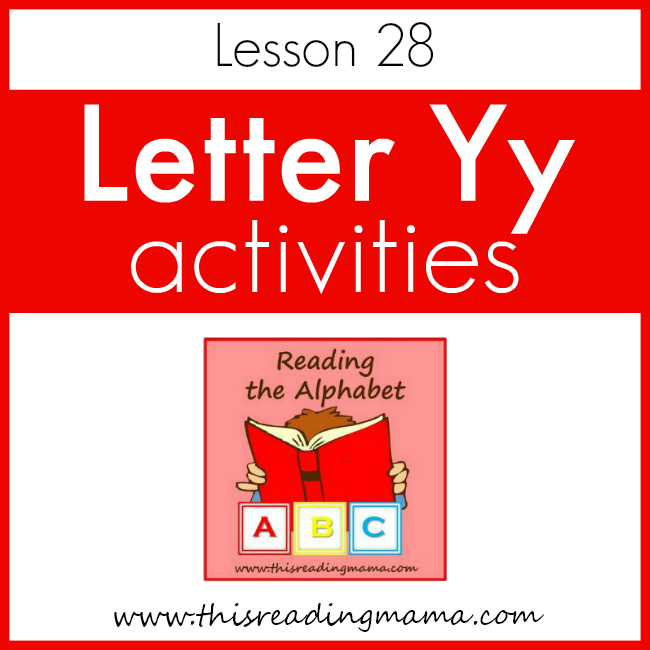 Reading the Alphabet Letter Y - This Reading Mama