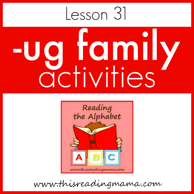 Reading the Alphabet UG Word Family - This Reading Mama