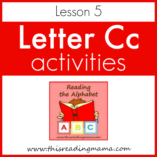 Reading the Alphabet Letter C - This Reading Mama