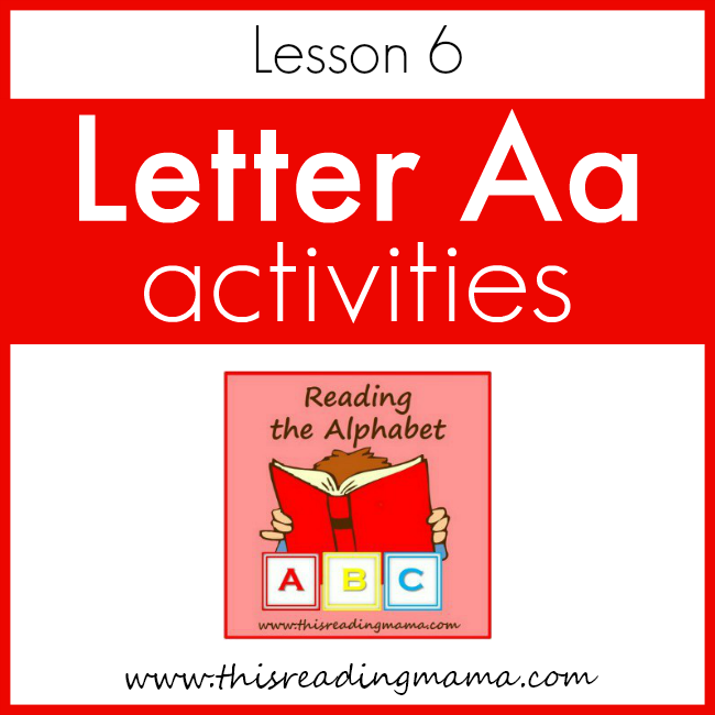 Reading the Alphabet Letter A - This Reading Mama