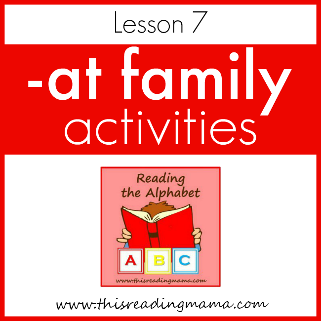 Reading the Alphabet AT Word Family - This Reading Mama