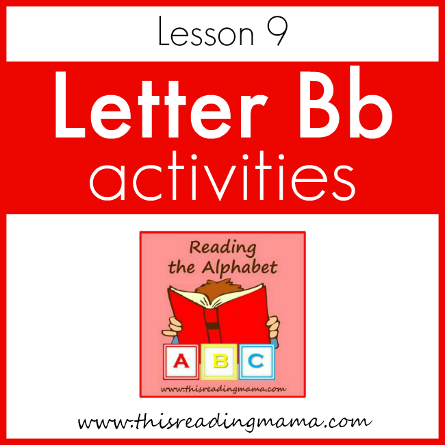 Reading the Alphabet Letter B - This Reading Mama