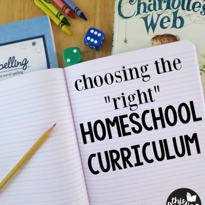 "Choosing the ""Right"" Homeschool Curriculum"