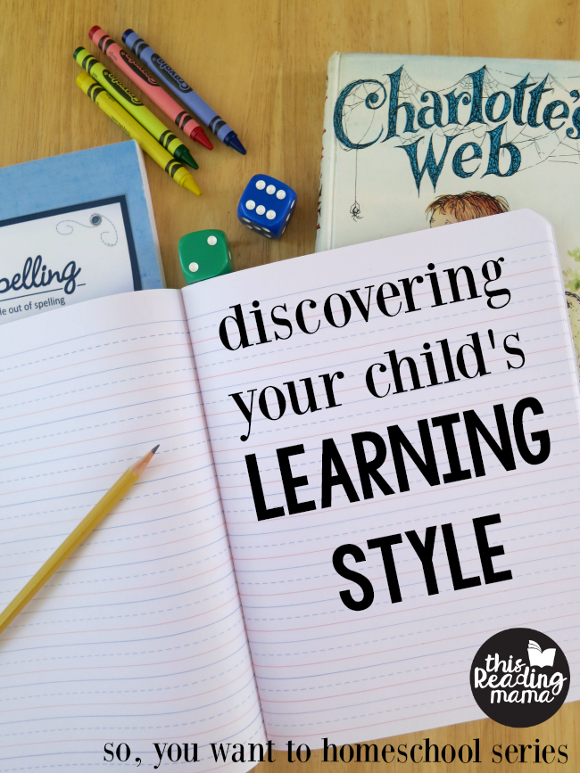 Discovering your Child's Learning Style - This Reading Mama