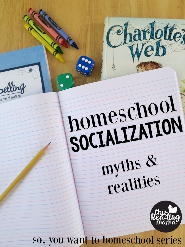 Homeschool Socialization: Myths and Realities - This Reading Mama