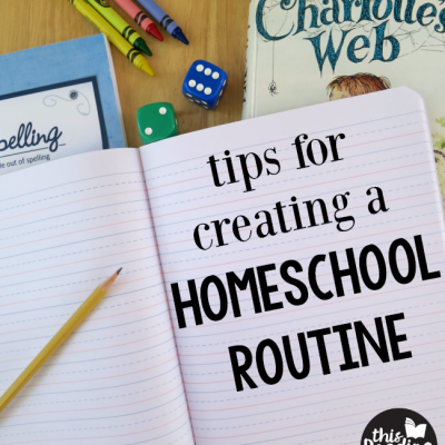 Tips for Creating a Homeschool Routine