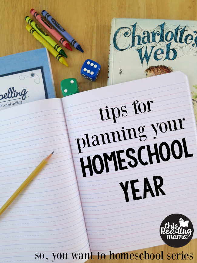 Tips for Planning Your Homeschool Year - This Reading Mama