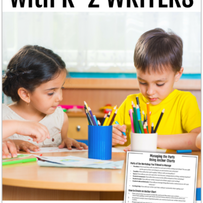 Using Anchor Charts with K-2 Writers
