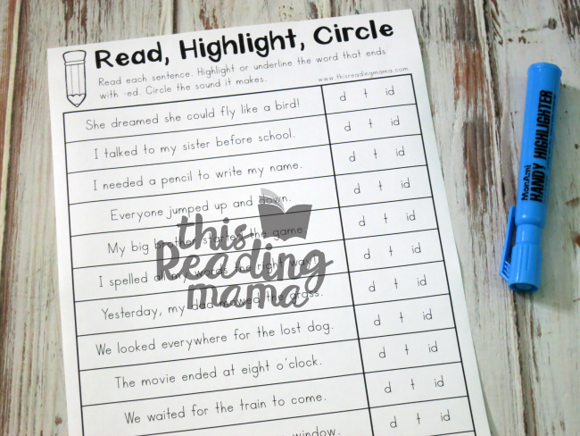 Read, Highlight, and Circle the three sounds of -ed page