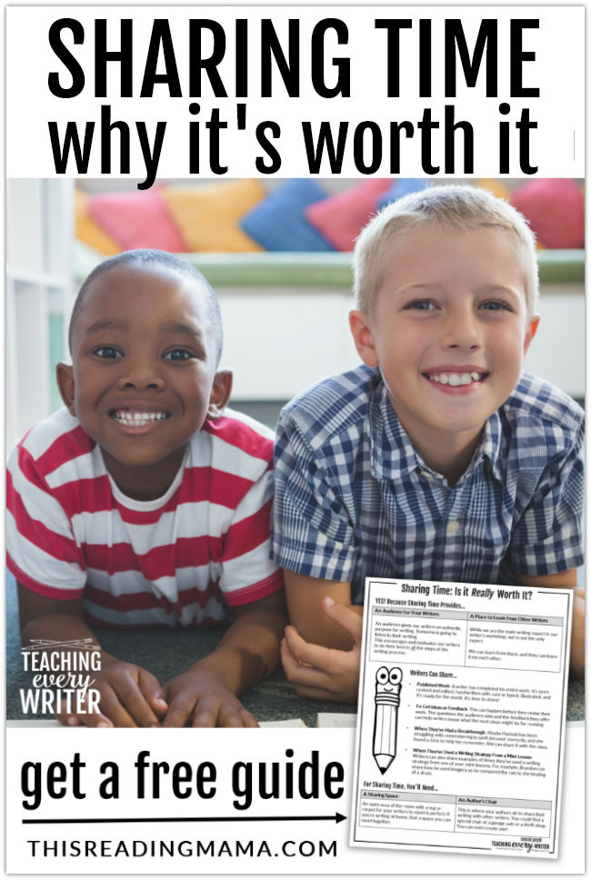Sharing Time: Why It's Worth It in Your Writing Workshop - This Reading Mama