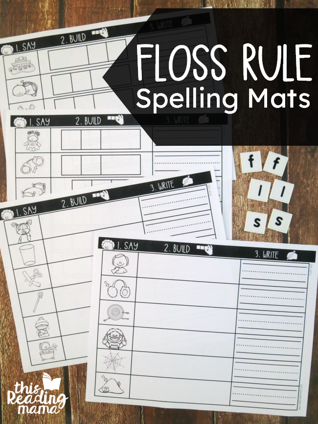 Floss Rule Spelling Mats - Say-Build-Write - This Reading Mama