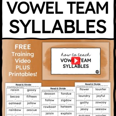 How to Teach Vowel Team Syllables