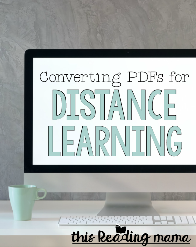Converting PDF for Distance Learning - This Reading Mama
